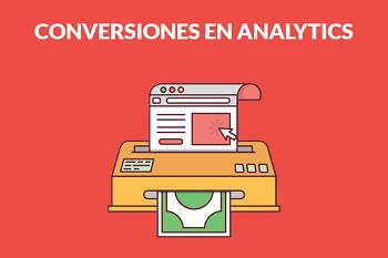 ¿Qué es una tasa de conversión y cómo se mide en Google Analytics?
