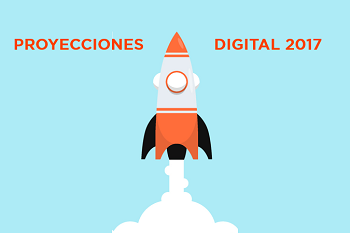 17 cosas que espero de marketing y negocios en digital, para 2017