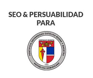 Consultoria-SEO-Persuabilidad-PUCMM-300